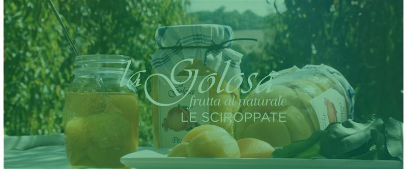 Video Le Sciroppate La Golosa - frutta al naturale - hover